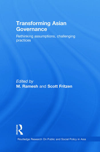 Transforming Asian Governance Rethinking assumptions, challenging practices book cover