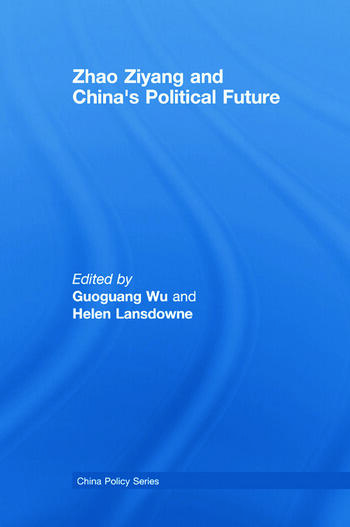 Zhao Ziyang and China's Political Future book cover