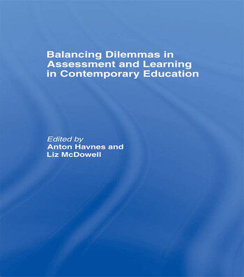 Balancing Dilemmas in Assessment and Learning in Contemporary Education book cover