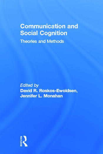 Communication and Social Cognition Theories and Methods book cover