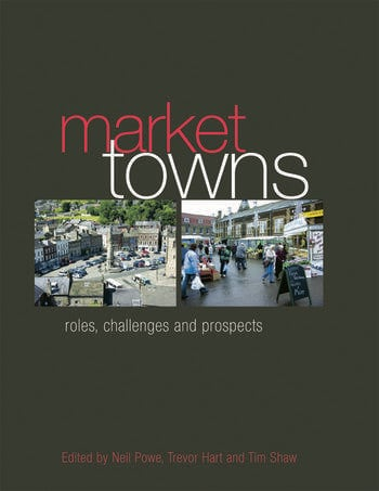 Market Towns Roles, challenges and prospects book cover