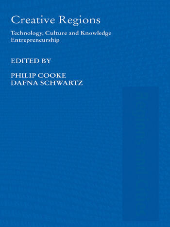 Creative Regions Technology, Culture and Knowledge Entrepreneurship book cover