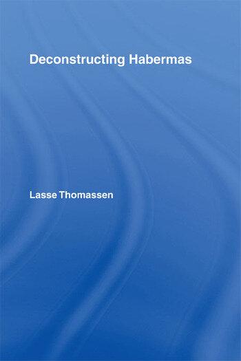 Deconstructing Habermas book cover
