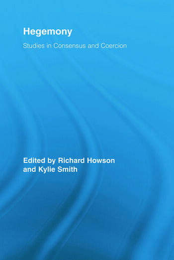 Hegemony Studies in Consensus and Coercion book cover