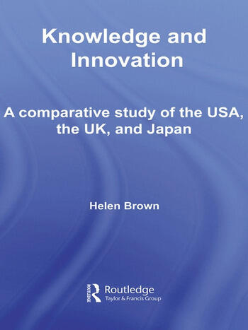 Knowledge and Innovation A Comparative Study of the USA, the UK and Japan book cover