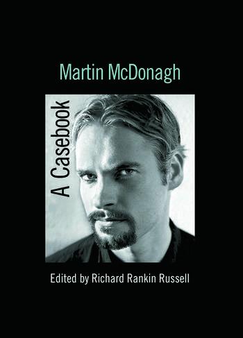 Martin McDonagh A Casebook book cover