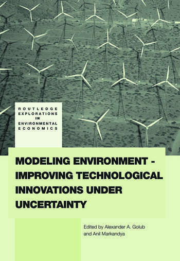 Modeling Environment-Improving Technological Innovations under Uncertainty book cover