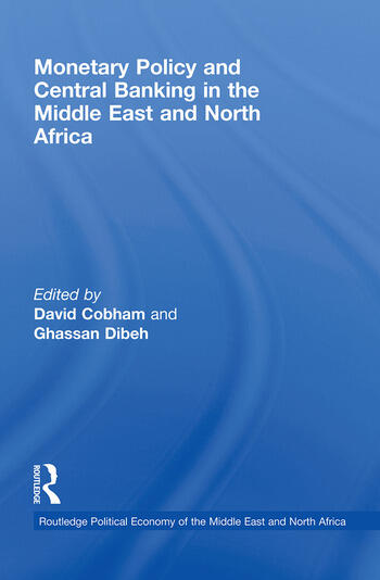 Monetary Policy and Central Banking in the Middle East and North Africa book cover