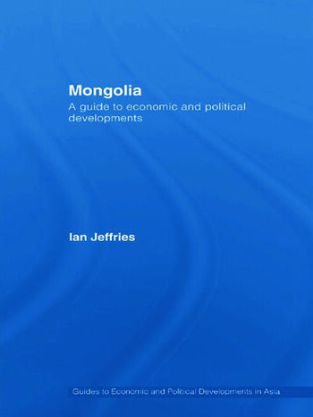 Mongolia A Guide to Economic and Political Developments book cover