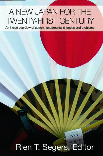 A New Japan for the Twenty-First Century An Inside Overview of Current Fundamental Changes and Problems book cover