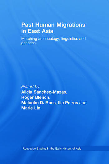 Past Human Migrations in East Asia Matching Archaeology, Linguistics and Genetics book cover