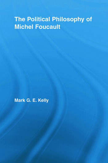 The Political Philosophy of Michel Foucault book cover