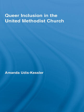 Queer Inclusion in the United Methodist Church book cover
