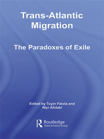 Trans-Atlantic Migration The Paradoxes of Exile book cover