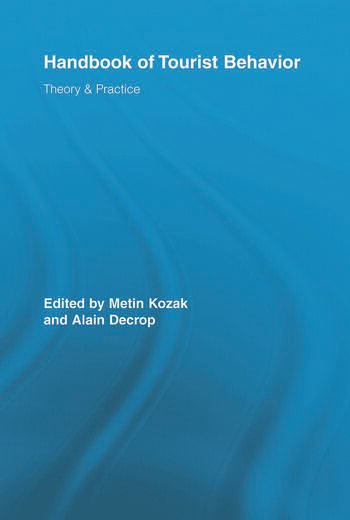 Handbook of Tourist Behavior Theory & Practice book cover