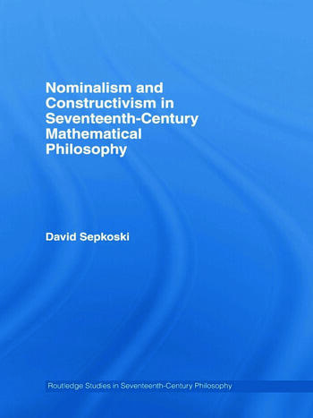 Nominalism and Constructivism in Seventeenth-Century Mathematical Philosophy book cover