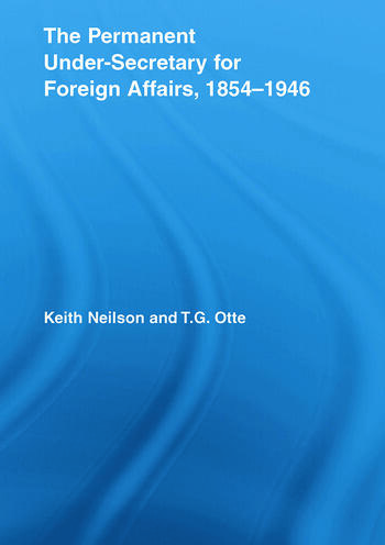 The Permanent Under-Secretary for Foreign Affairs, 1854-1946 book cover