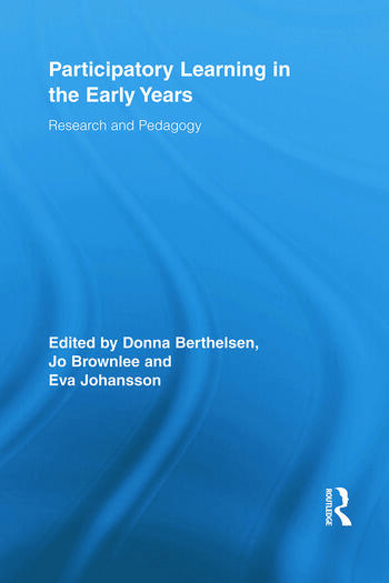 Participatory Learning in the Early Years Research and Pedagogy book cover