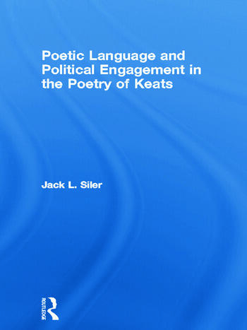 Poetic Language and Political Engagement in the Poetry of Keats book cover