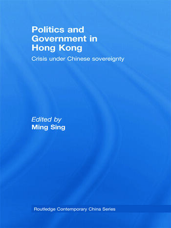 Politics and Government in Hong Kong Crisis under Chinese sovereignty book cover