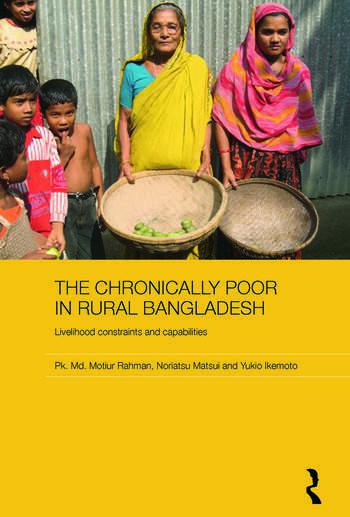The Chronically Poor in Rural Bangladesh Livelihood Constraints and Capabilities book cover