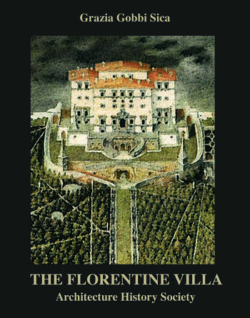 The Florentine Villa Architecture History Society book cover