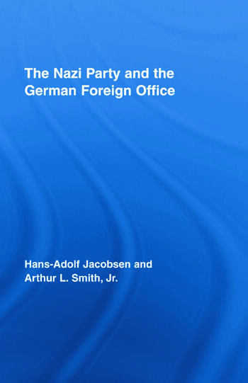 The Nazi Party and the German Foreign Office book cover