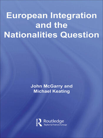 European Integration and the Nationalities Question book cover