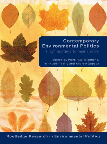 Contemporary Environmental Politics From Margins to Mainstream book cover