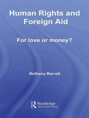 Human Rights and Foreign Aid For Love or Money? book cover