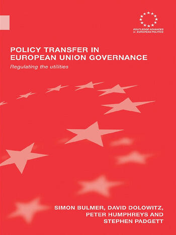 Policy Transfer in European Union Governance Regulating the Utilities book cover