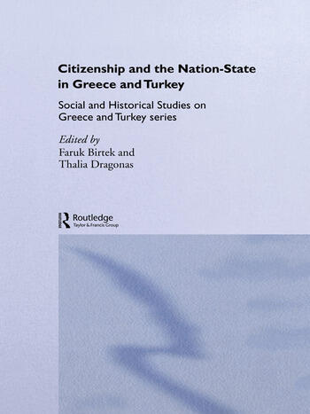 Citizenship and the Nation-State in Greece and Turkey book cover