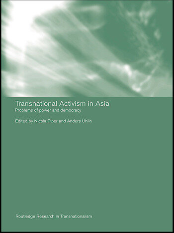 Transnational Activism in Asia Problems of Power and Democracy book cover