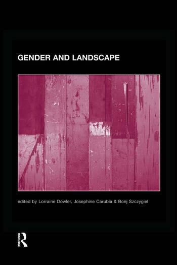 Gender and Landscape Renegotiating the moral landscape book cover