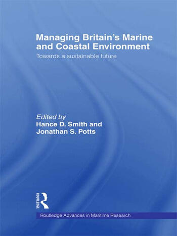 Managing Britain's Marine and Coastal Environment Towards a Sustainable Future book cover