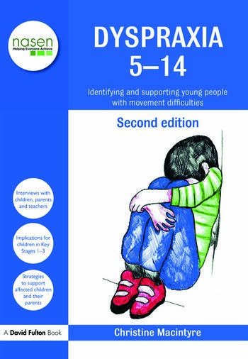 Dyspraxia 5-14 Identifying and Supporting Young People with Movement Difficulties book cover