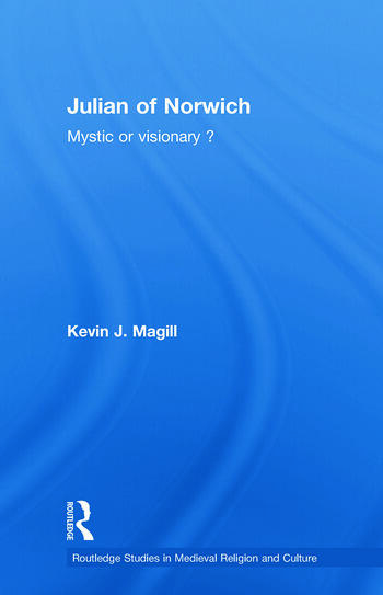 Julian of Norwich Visionary or Mystic? book cover