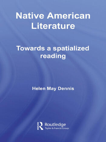 Native American Literature Towards a Spatialized Reading book cover