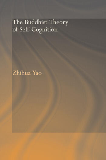 The Buddhist Theory of Self-Cognition book cover