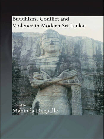 Buddhism, Conflict and Violence in Modern Sri Lanka book cover
