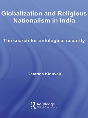 Globalization and Religious Nationalism in India The Search for Ontological Security book cover