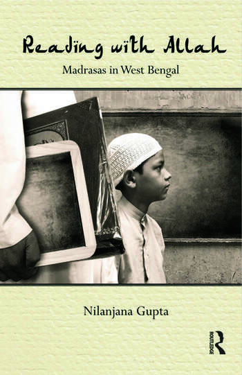 Reading with Allah Madrasas in West Bengal book cover
