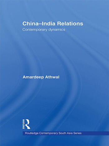 China-India Relations Contemporary Dynamics book cover