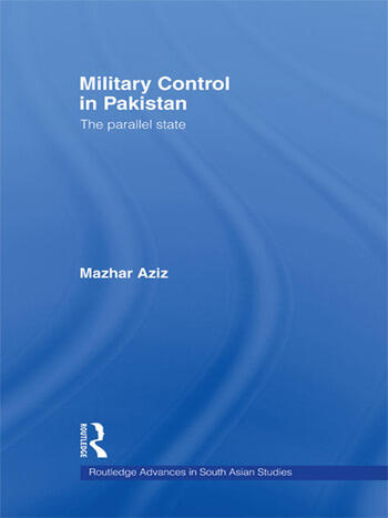 Military Control in Pakistan The Parallel State book cover
