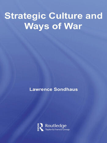 Strategic Culture and Ways of War book cover