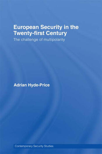 European Security in the Twenty-First Century The Challenge of Multipolarity book cover