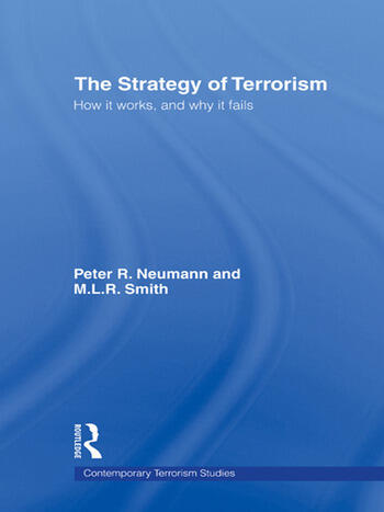 The Strategy of Terrorism How it Works, and Why it Fails book cover
