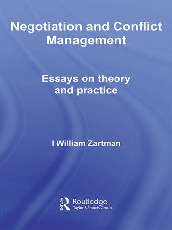 Negotiation and Conflict Management Essays on Theory and Practice book cover