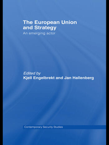 European Union and Strategy An Emerging Actor book cover