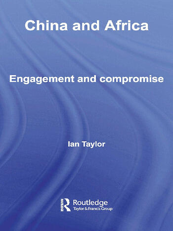 China and Africa Engagement and Compromise book cover